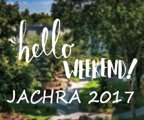 hello WEEKEND! Jachra 2017