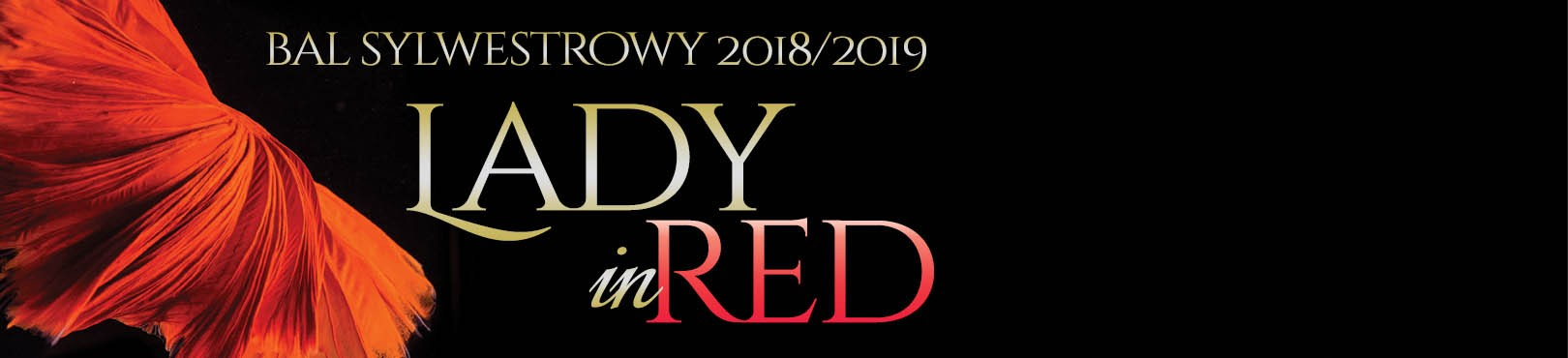LADY IN RED Bal Sylwestrowy 2018